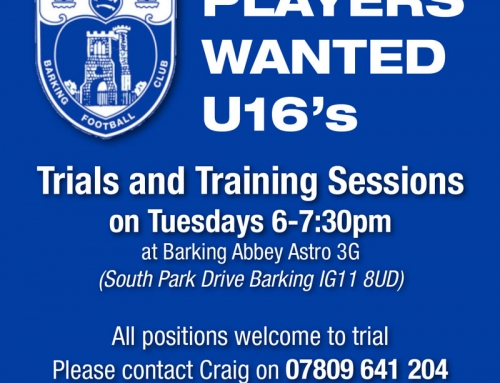 Barking U16 – PLAYERS WANTED